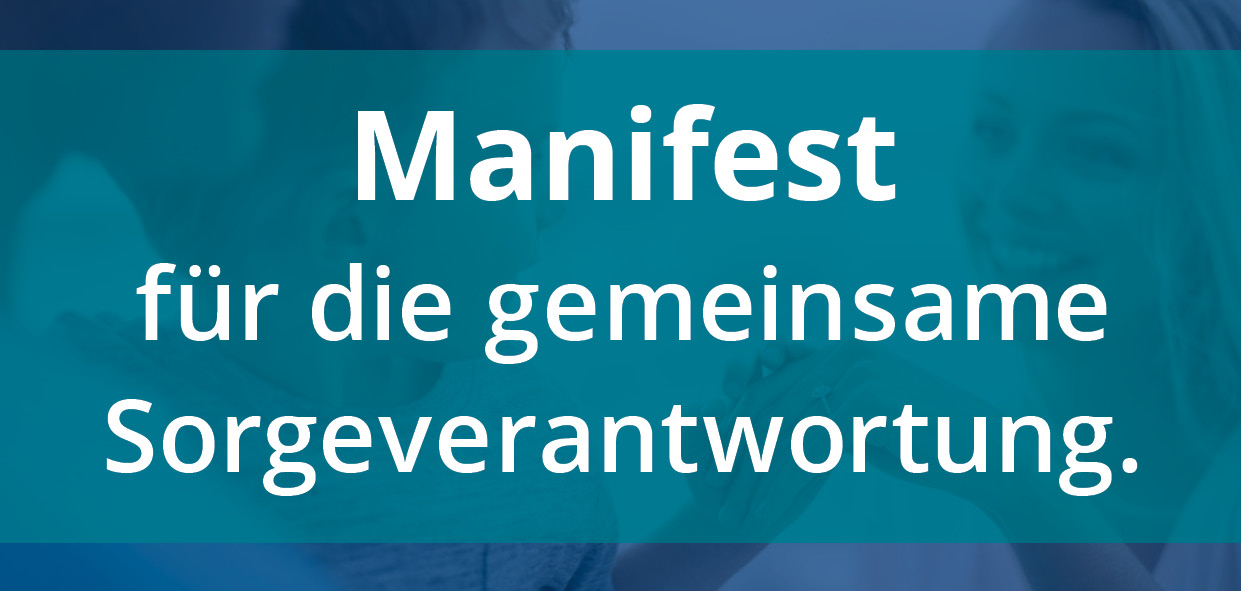 Manifest für die gemeinsame Sorgeverantwortung.